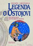 Legenda o Ostojovi - Zdeněk Smetánka