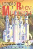 Legenda o Ráhovi a Mudlech - N.K. Stouffer
