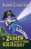 Legenda o Zubech kapitána Krákory - Eoin Colfer