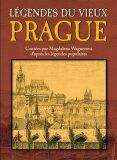 Légendes du Vieux Prague - Magdalena Wagnerová
