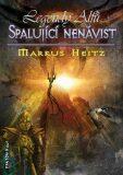 Spalující nenávist - Markus Heitz