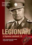 Legionáři s lipovou ratolestí II. - Karel Černý, ...