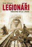 Legionáři - Všechno bylo jinak - Olin Jurman