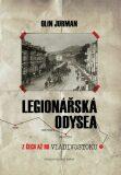Legionářská odysea - Olin Jurman