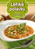 Recepty od babičky 3 Lehké polévky - EXBOOK