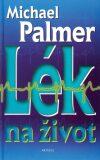 Lék na život - Michael Palmer