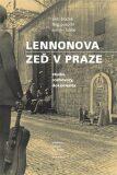 Lennonova zeď v Praze - Petr Blažek,  Roman Laube, ...