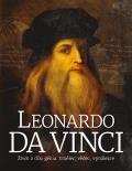 Leonardo da Vinci: Život a dílo génia. Umělec, vědec, vynálezce - Matthew Landrus