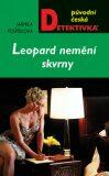 Leopard nemění skvrny - Jarmila Pospíšilová