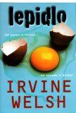 Lepidlo - Irvine Welsh