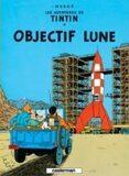 Les Aventures de Tintin 16: Objectif Lune - Herge