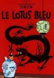 Les Aventures de Tintin 5: Le Lotus bleu - Herge