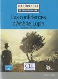 Les confidences d´Arsene Lupin - Niveau 2/A2 - Lecture CLE en français facile - Livre + CD - Maurice Leblanc