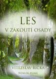Les v zákoutí osady - Vítězslav Říčka