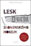 Lesk a bieda slovenského hokeja - Štefan Nižňanský