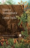 Lesní ľudia - Hanya Yanagihara