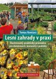 Lesní zahrady v praxi - Tomas Remiarz