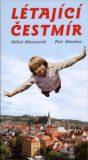 Létající Čestmír - Miloš Macourek, Petr Markov
