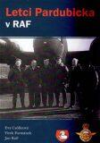 Letci Pardubicka v RAF - Eva Csölleová, ...