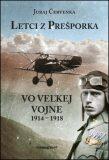 Letci z Prešporka - Červenka Juraj