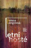 Letní hosté - Helena Longinová