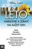 Léto- Harmonie a zdraví na každý den - Jelena Svitko