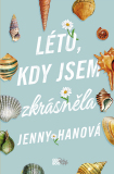 Léto, kdy jsem zkrásněla - Jenny Hanová