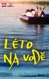 Léto na vodě - Petra Martišková