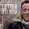 Letter To You - Bruce Springsteen, ...