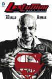 Lex Luthor: Muž z oceli - Brian Azzarello, Lee Bermejo