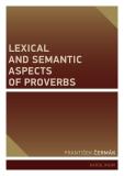 Lexical and Semantic Aspects of Proverbs - František Čermák