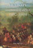 Lexikon světových dějin 1492 - 1914 - Aleš Skřivan ml.