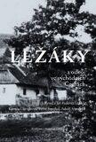 Ležáky a odboj ve východních Čechách - Padevět Jiří, ...
