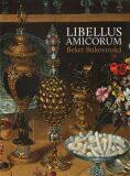 Libellus Amicorum Beket Bukovinská - Lubomír Slavíček, ...