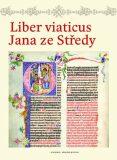 Liber viaticus Jana ze Středy - Pavel Brodský, ...
