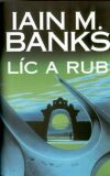 Líc a rub - Iain M. Banks
