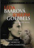 Lída Baarová a Joseph Goebbels - Stanislav Motl