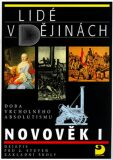 Lidé v dějinách 3/1 – Novověk I Učebnice pro 8. r. ZŠ - Vratislav Čapek