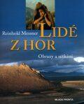 Lidé z hor - Reinhold Messner