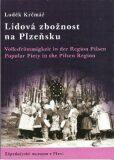 Lidová zbožnost na Plzeňsku - Luděk Krčmář