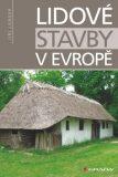 Lidové stavby v Evropě - Jiří Langer
