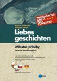 Milostné příběhy. Liebesgeschichten - Arthur Schnitzler, ...
