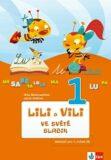 Lili a Vili 1 - Ve světě slabik - Klett