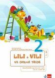Lili a Vili 2 - Ve druhé třídě - Mezipředmětový pracovní sešit - Dita Nastoupilová