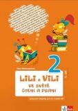 Lili a Vili 2 - Ve světě čtení a psaní - PS 1 - Dita Nastoupilová