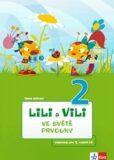Lili a Vili 2 - Ve světě prvouky - Pavla Žižková