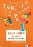 Lili a Vili - Ve světě velkých písmen (1. díl) - učebnice českého jazyka pro 1. ročník ZŠ (genetická metoda) - Zuzana Maňourová