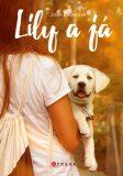 Lily ajá - Joan Bauerová
