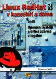 Linux RedHat v kanceláři a doma aneb Operační systém a office zdarma a legálně - Miroslav Milda