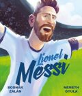 Lionel Messi - Zalán Bodnár